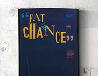 """Fat Chance"" Promotional Poster"