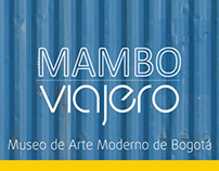 Traveling Mambo / Traveling Museum Project