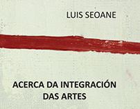 Acerca da integración das Artes, Luis Seoane