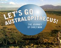 Let's Go, Australopithecus!