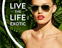 Sunglass Hut • Live The Life Exotic