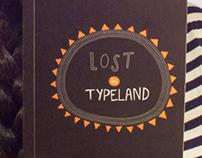 Lost in Typeland