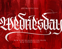 Wednesday a new font blackletter