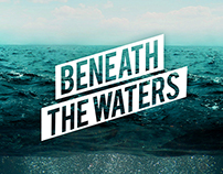 Beneath The Waters