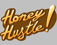 Honey Hustle!