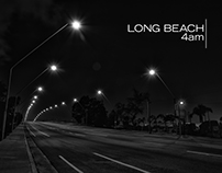 :LONG BEACH, 4am: