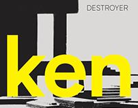 Destroyer Ken