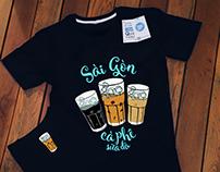 T-shirt Design - Sài Gòn Cà Phê Sữa Đá