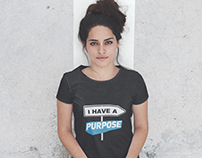 I Have A Purpose T-shirt Design for Sonish Space
