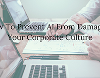 How To Prevent AI From Damaging Your Corporate Culture