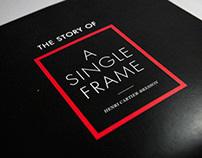 A Single Frame - Henri Cartier-Bresson Exhibit Design