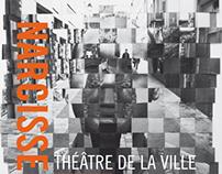 Narcisse, Théâtre de la ville