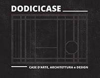 DODICICASE  Case d'Arte, Architettura e Design