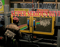 Watch Dogs 2: Super Serious Review