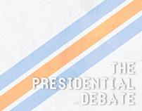 The Presidential Debate