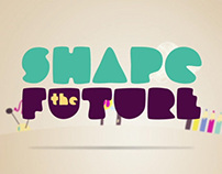 Shape the Future Video