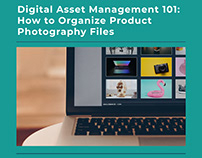 How to Organize Product Photography Files