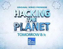 LAUNCH SPOTS: THE WEATHER CHANNEL'S HACKING THE PLANET