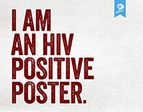 The HIV Positive Poster