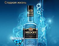 Vodka Medoff. Sweet life.