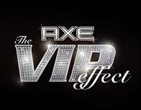 AXE VIP EFFECT