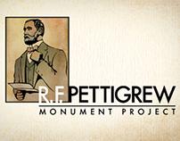 Pettigrew Monument Project