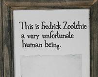 """""""Fredrick Zootchie"""""""
