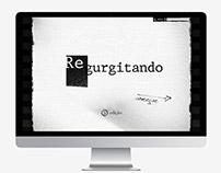 Regurgitando -Concept