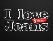"""I Love Jeans"" - Lojas Renner"