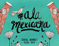 #ALaMexicana by Sidral Mundet ®