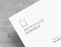 METROPOLIS DURABLE Branding