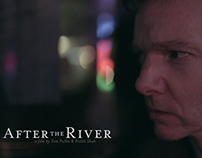 After The River - A Feature Film @ NEXT 2013