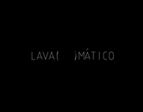 LAVA(    )MÁTICO