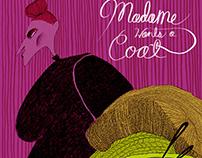 Madame Wants a Coat