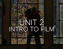 Unit 2 - Intro to Film