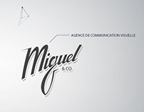 Miguel'N'Co, Visual Communication Agency