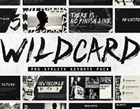 WILDCARD - PRO ATHLETE KEYNOTE PACK