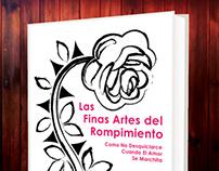 Book Cover : Las Finas Artes del Rompimiento