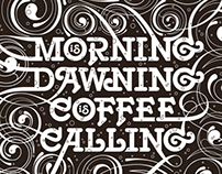 Coffee's Calling Poster