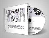 REDESIGN - ENCARTE CD VIOLÊNCIA GERA VIOLÊNCIA