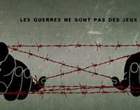 Wars are not games /  Les guerres ne sont pas des jeux