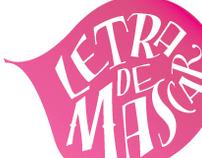 LETRA DE MASCAR/ CHEWING LETTER