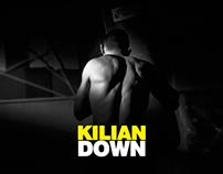 """""""Down"""" Kilian"""