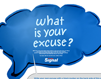 """CHEOPS 360 SIGNAL """"WHAT IS YOUR EXCUSE CAMPAIGN"""""""