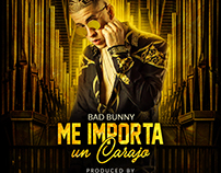 Bad Bunny | Me Importa un Carajo