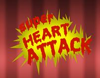 Super Heart Attack