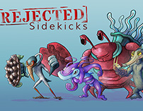 Rejected Sidekicks Character Designs