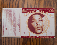 Dre Day 2013 Malt Liquor