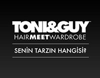 Toni&Guy - Senin Tarzın Hangisi?