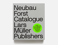 Neubau Forst Catalogue, Lars Müller Publishers (2014)